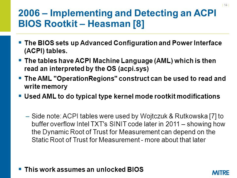 2006 – Implementing and Detecting an ACPI BIOS Rootkit – Heasman [8]